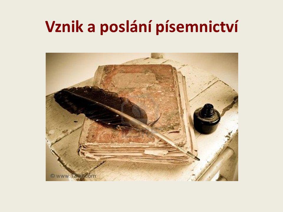 Vznik a poslání písemnictví