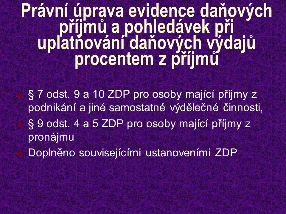 Právní úprava společná pro všechny formy evidence hospodářských transakcí Zákon č.