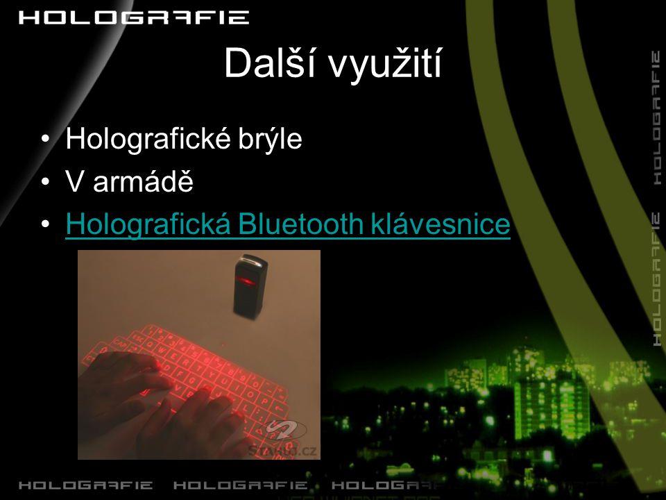 Další využití Holografické brýle V armádě Holografická Bluetooth klávesnice