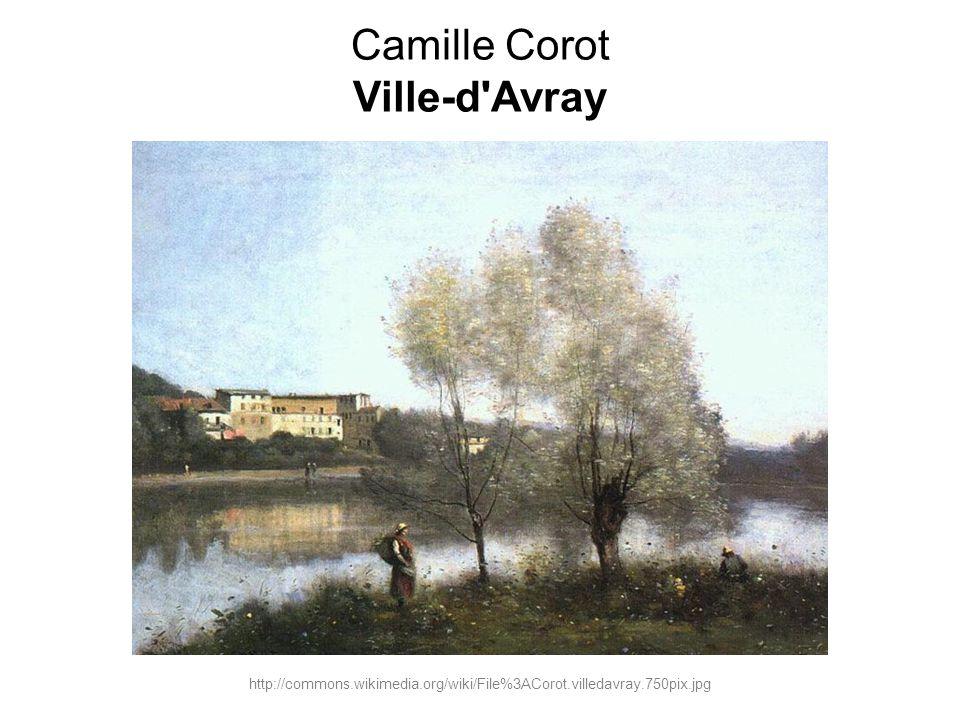 Camille Corot Ville-d'Avray http://commons.wikimedia.org/wiki/File%3ACorot.villedavray.750pix.jpg