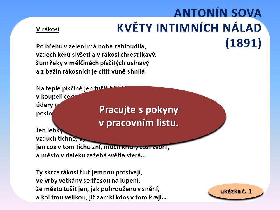 ukázka č.1 – Česká básnická moderna. 1. vyd. Praha: Československý spisovatel, 1987, s.