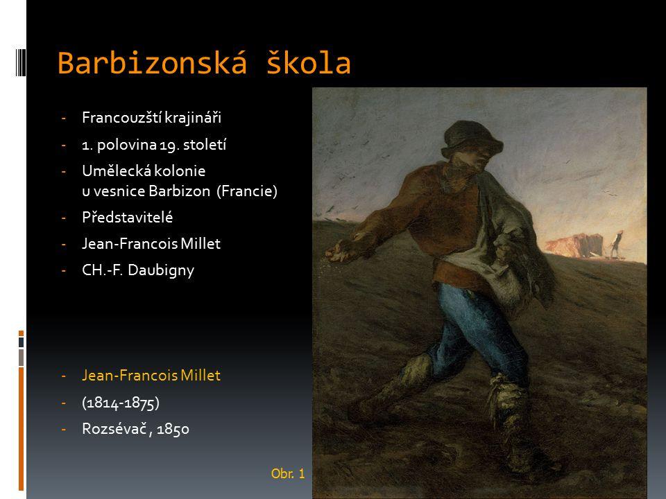 Barbizonská škola - Francouzští krajináři - 1. polovina 19. století - Umělecká kolonie u vesnice Barbizon (Francie) - Představitelé - Jean-Francois Mi