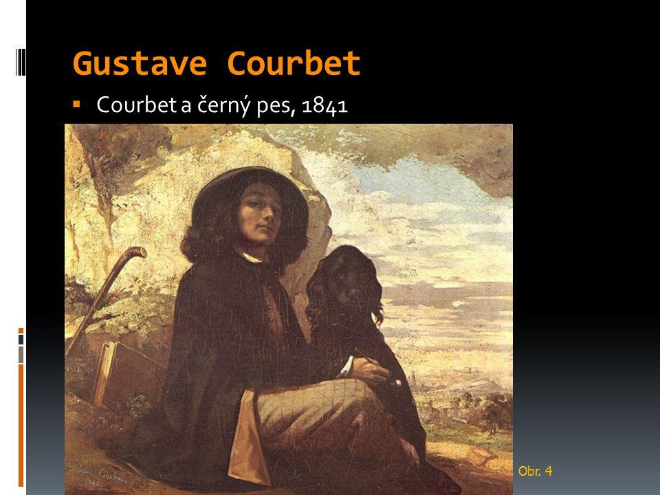 Gustave Courbet  Courbet a černý pes, 1841 Obr. 4