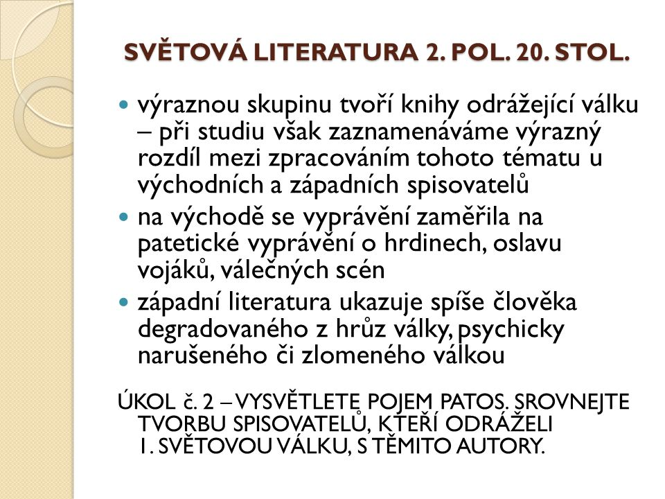SVĚTOVÁ LITERATURA 2.POL. 20. STOL.