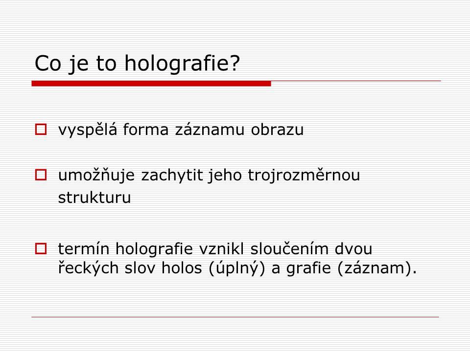 Co je to holografie.