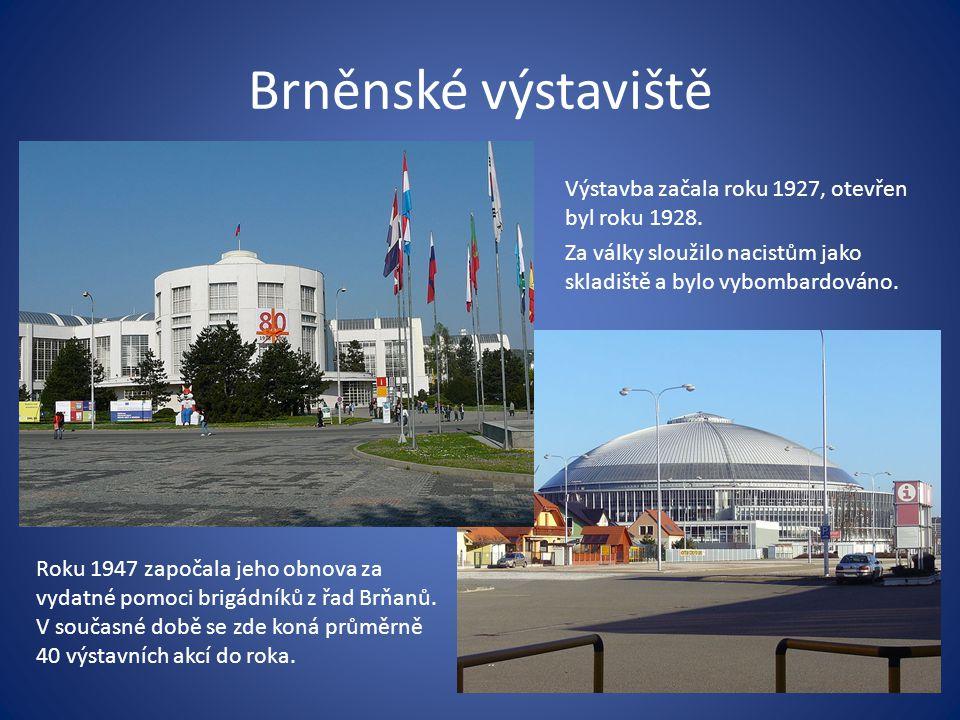 Brněnské výstaviště Výstavba začala roku 1927, otevřen byl roku 1928.