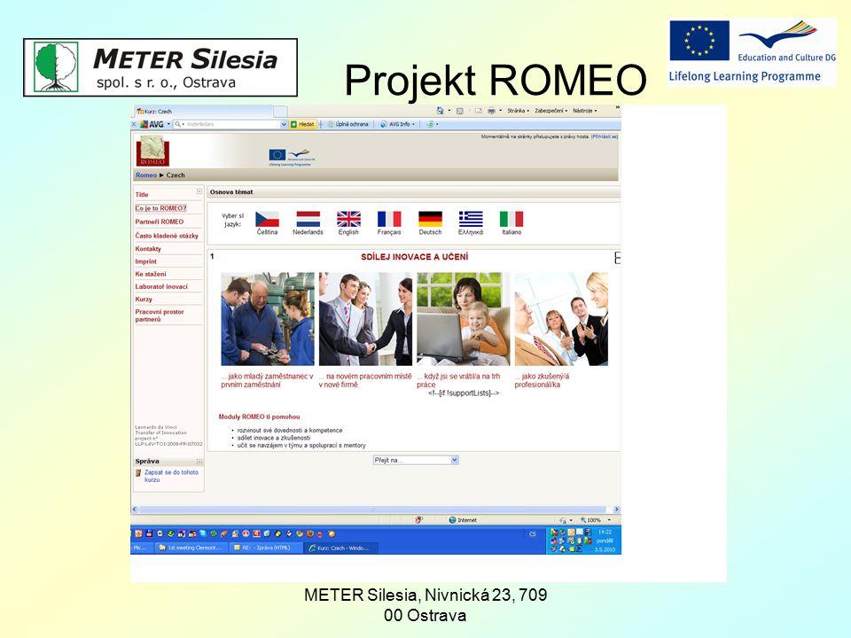 METER Silesia, Nivnická 23, 709 00 Ostrava Projekt ROMEO.