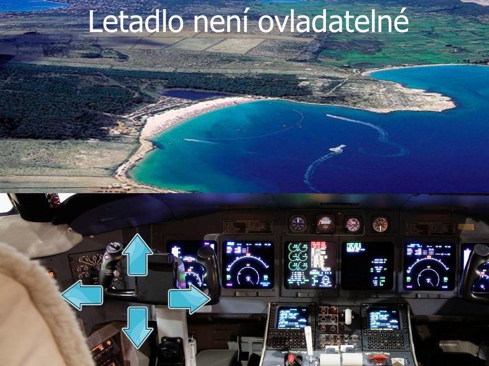 Letadlo není ovladatelné