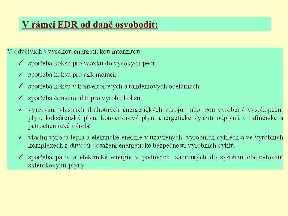 V rámci EDR od daně osvobodit: