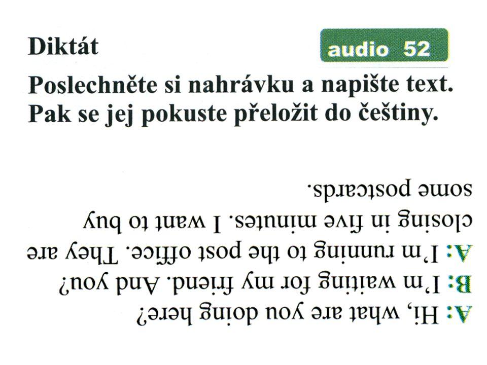 V psaném textu je 6 věcí jinak než v nahrávce. Tyto odlišnosti v textu podtrhněte.