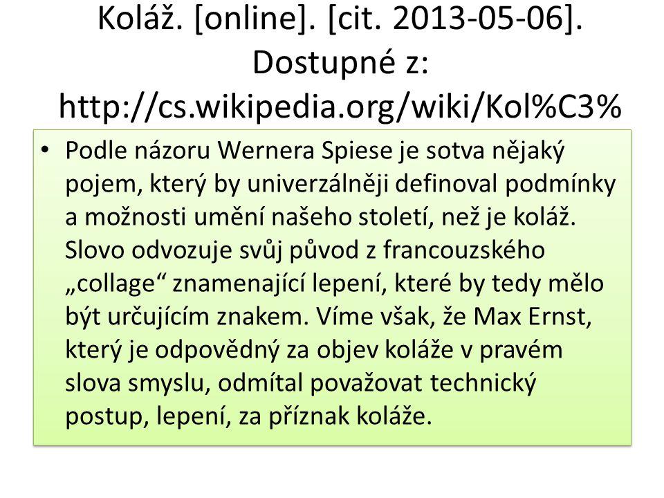 Koláž. [online]. [cit. 2013-05-06].