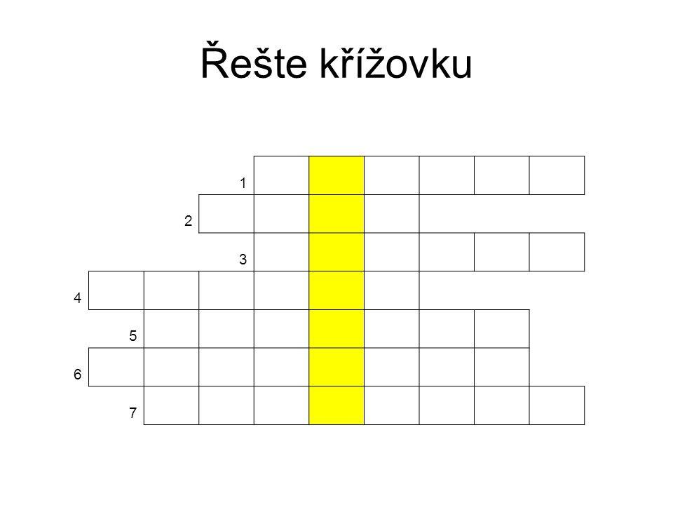 Řešte křížovku 1 2 3 4 5 6 7
