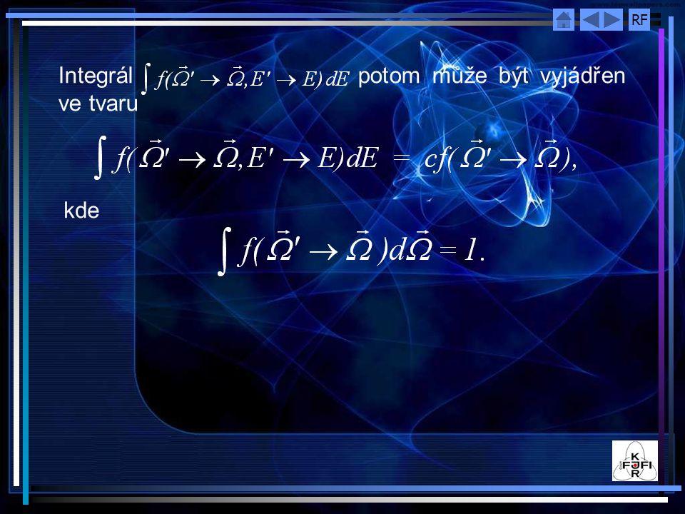 RF Integrál potom může být vyjádřen ve tvaru kde