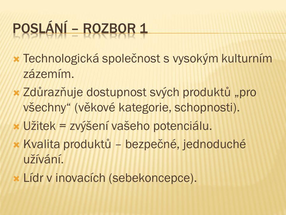  Technologická společnost s vysokým kulturním zázemím.