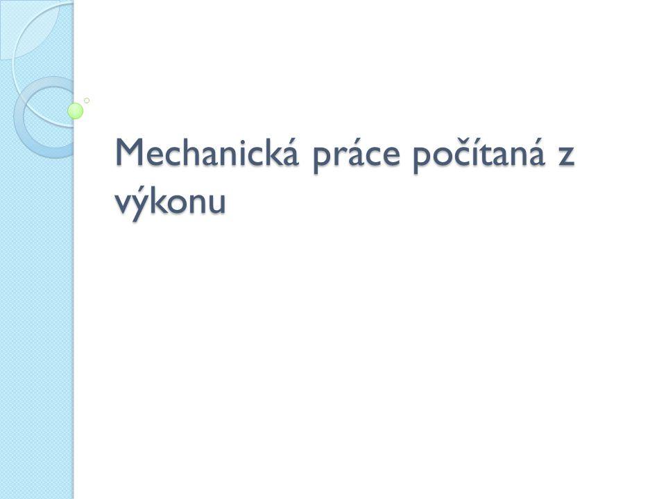 Mechanická práce- opakování mechanická práce závisí na: ◦ velikosti působící síly F ◦ dráze s, kterou těleso urazí ◦ vzájemném úhlu působící síly a dráhy cos α