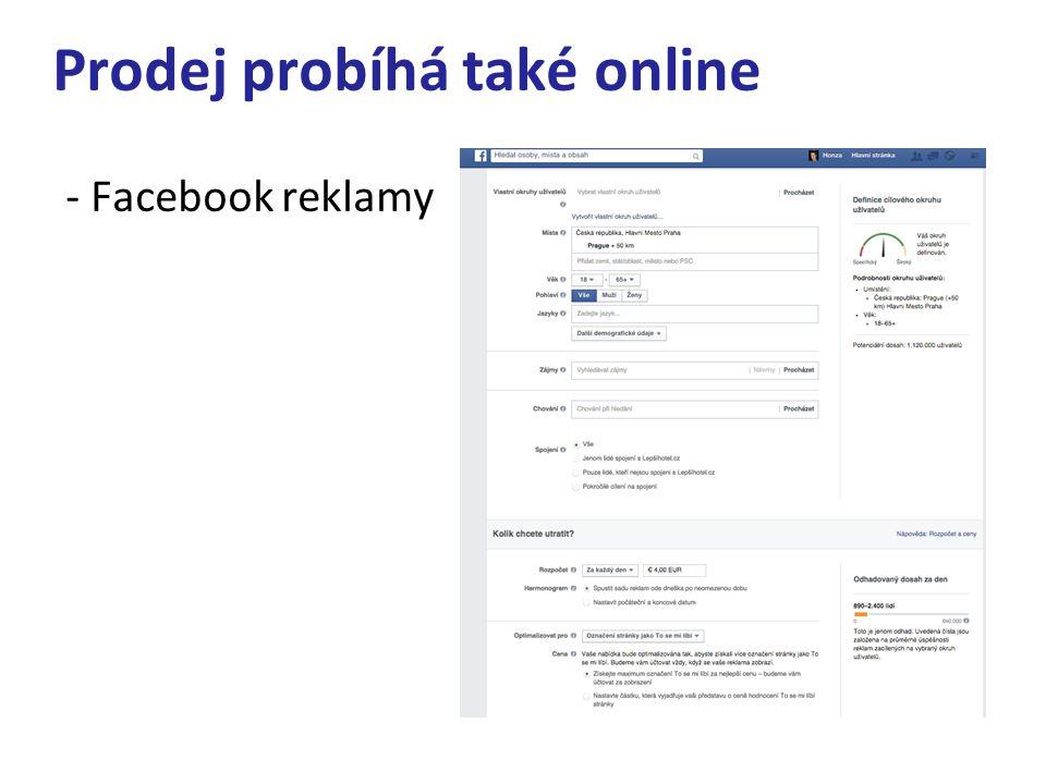 Prodej probíhá také online - Facebook reklamy