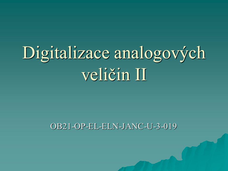 Digitalizace analogových veličin Obr.3 Vzorkovaný signál