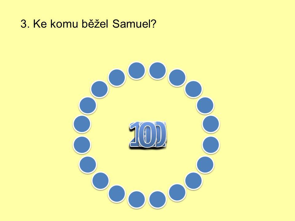 2. Co se stalo jednou v noci Samuelovi?