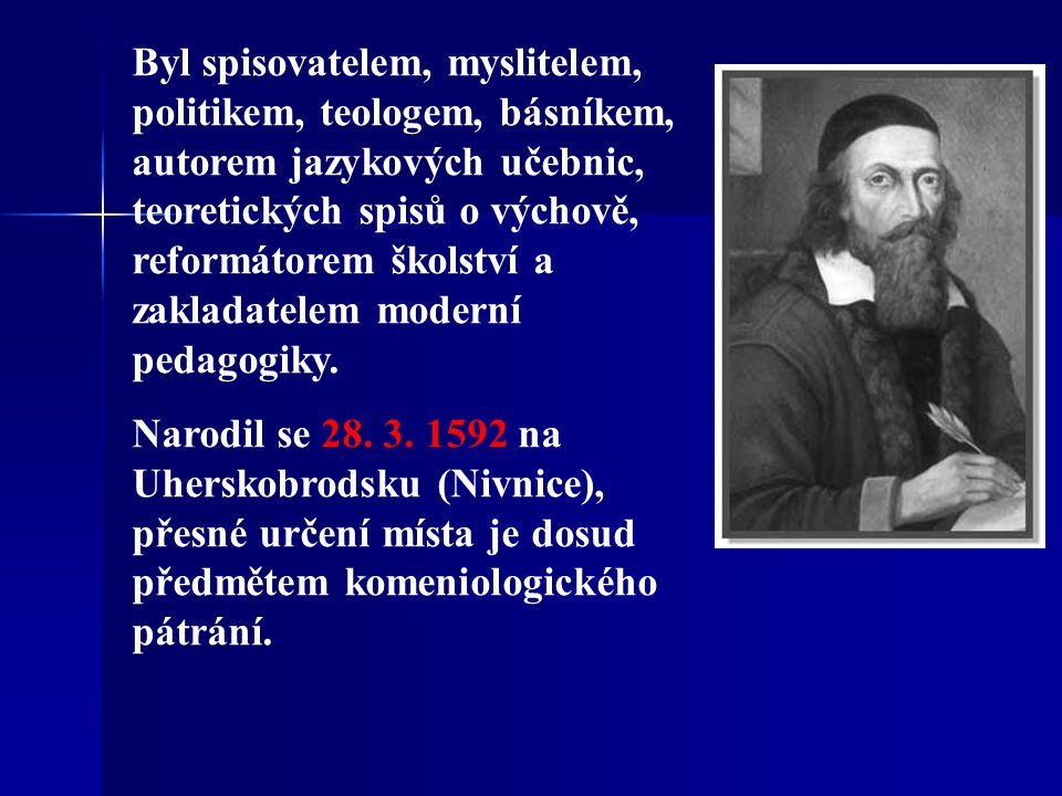 Byl spisovatelem, myslitelem, politikem, teologem, básníkem, autorem jazykových učebnic, teoretických spisů o výchově, reformátorem školství a zakladatelem moderní pedagogiky.