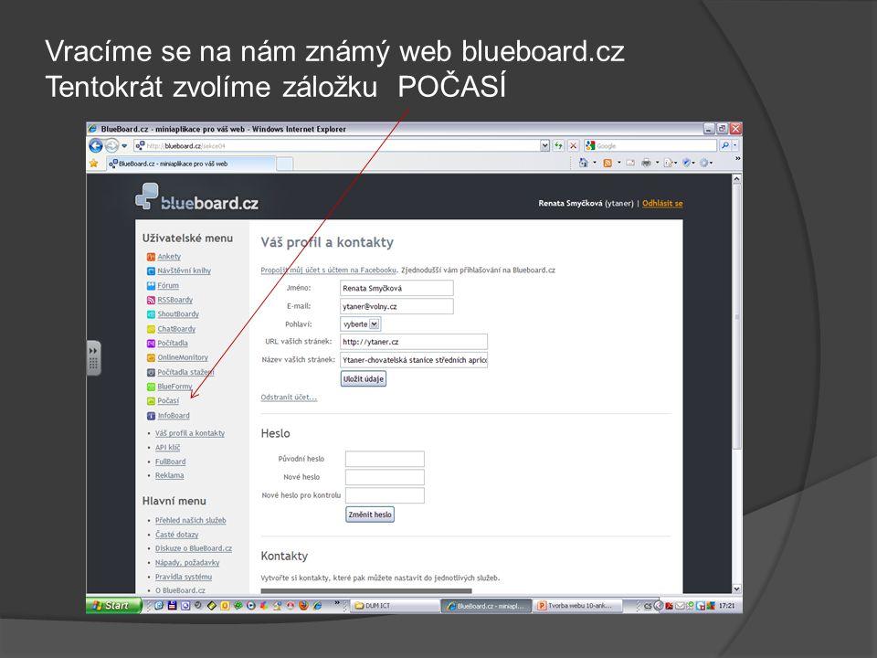 Vracíme se na nám známý web blueboard.cz Tentokrát zvolíme záložku POČASÍ