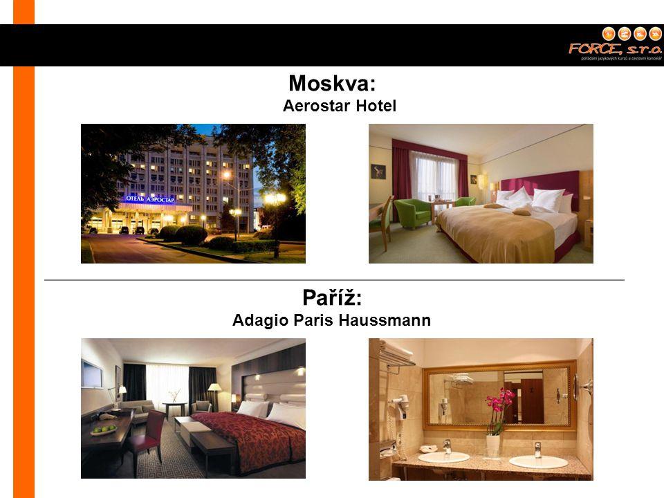 Moskva: Aerostar Hotel Paříž: Adagio Paris Haussmann