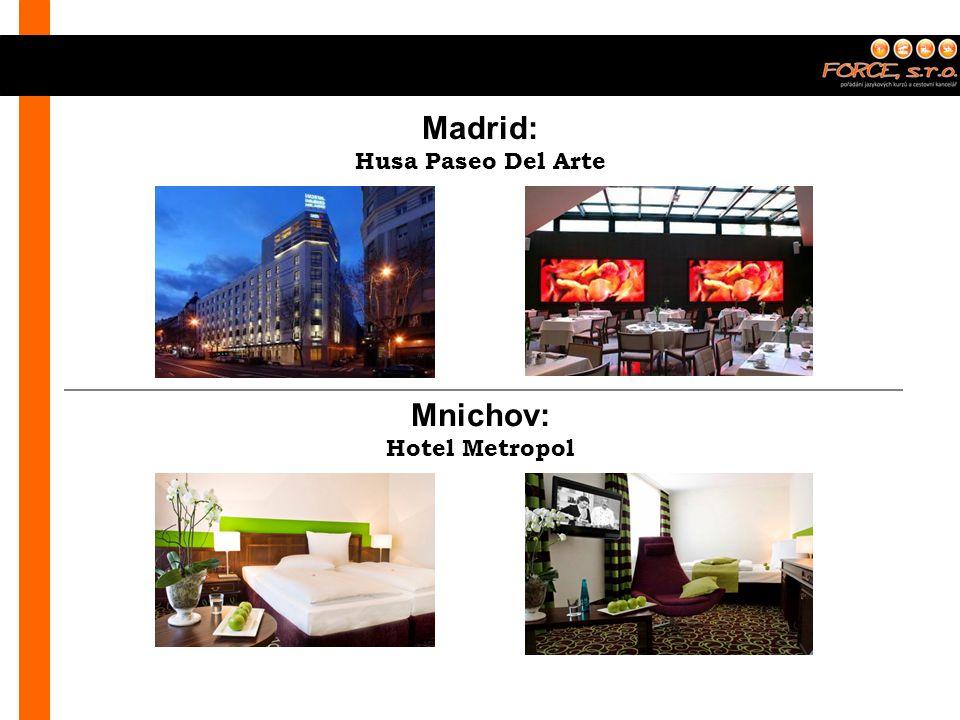 Husa Paseo Del Arte Madrid: Mnichov: Hotel Metropol