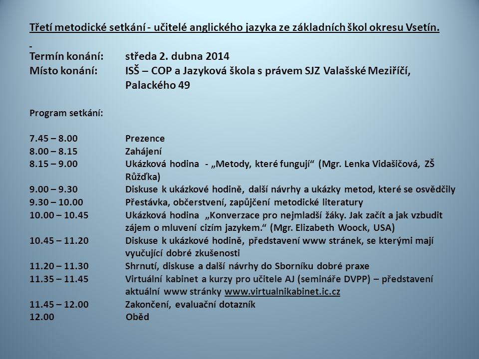 Třetí metodické setkání - učitelé anglického jazyka ze základních škol okresu Vsetín.