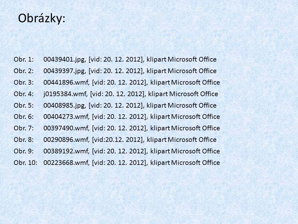Obrázky: Obr. 1:00439401.jpg, [vid: 20. 12. 2012], klipart Microsoft Office Obr.