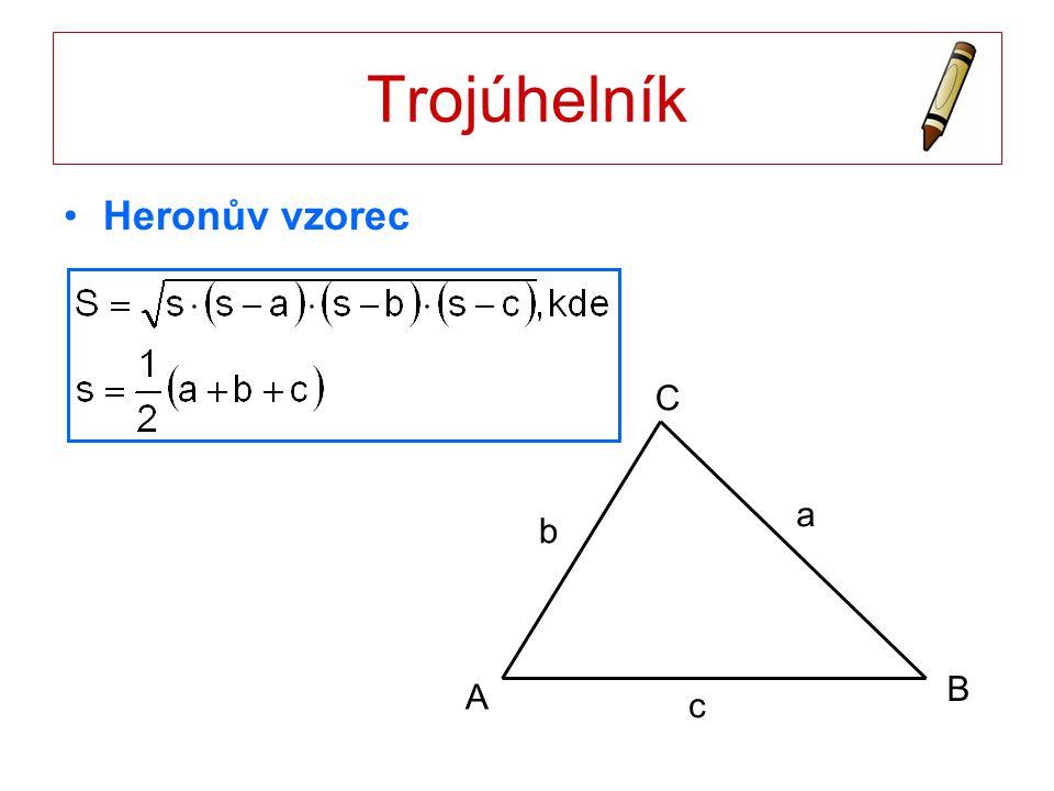 Trojúhelník Heronův vzorec A B C a c b