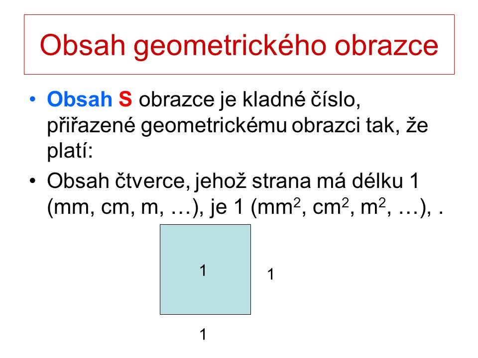Čtverec a a A B CD o = 4a