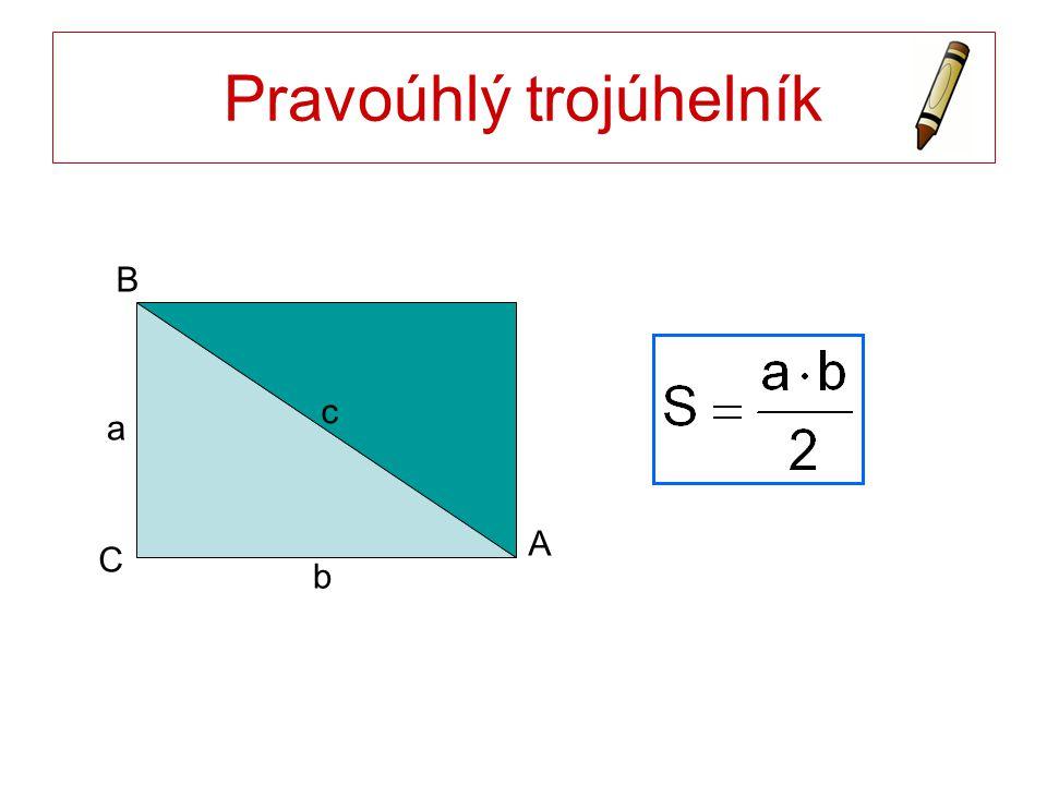 Pravoúhlý trojúhelník a b A B C c
