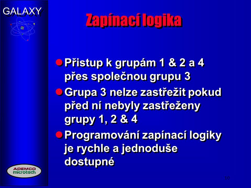 GALAXY 10 Zapínací logika Přistup k grupám 1 & 2 a 4 přes společnou grupu 3 Grupa 3 nelze zastřežit pokud před ní nebyly zastřeženy grupy 1, 2 & 4 Pro