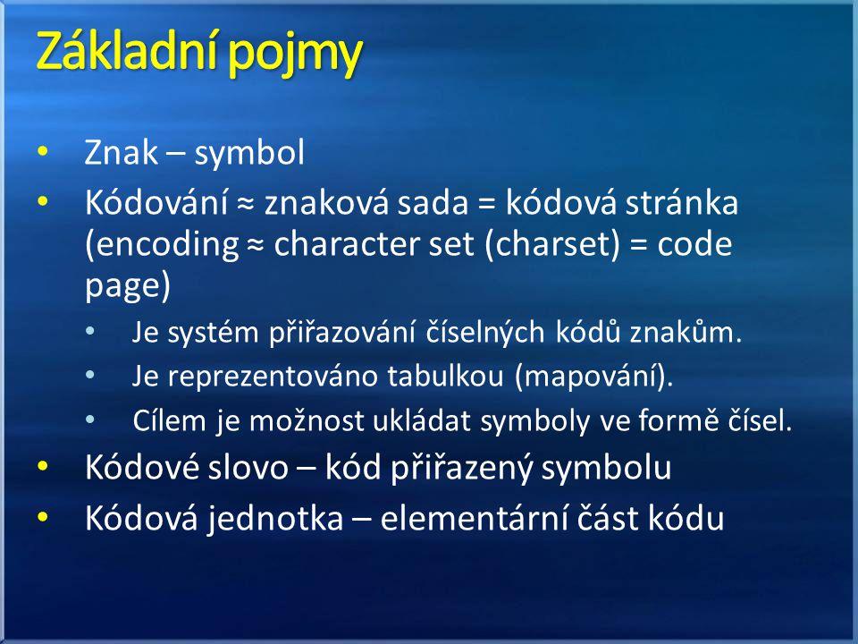 Délka kódu je maximálně jeden byte (single-byte) Znaková sada ASCII (základní) délka kódu: 7 bitů → 128 znaků Obsahuje znaky anglické abecedy, čísla, základní interpunkční znaménka a řídící (netisknutelné) znaky (control characters) NULL, CR, LF, TAB,...