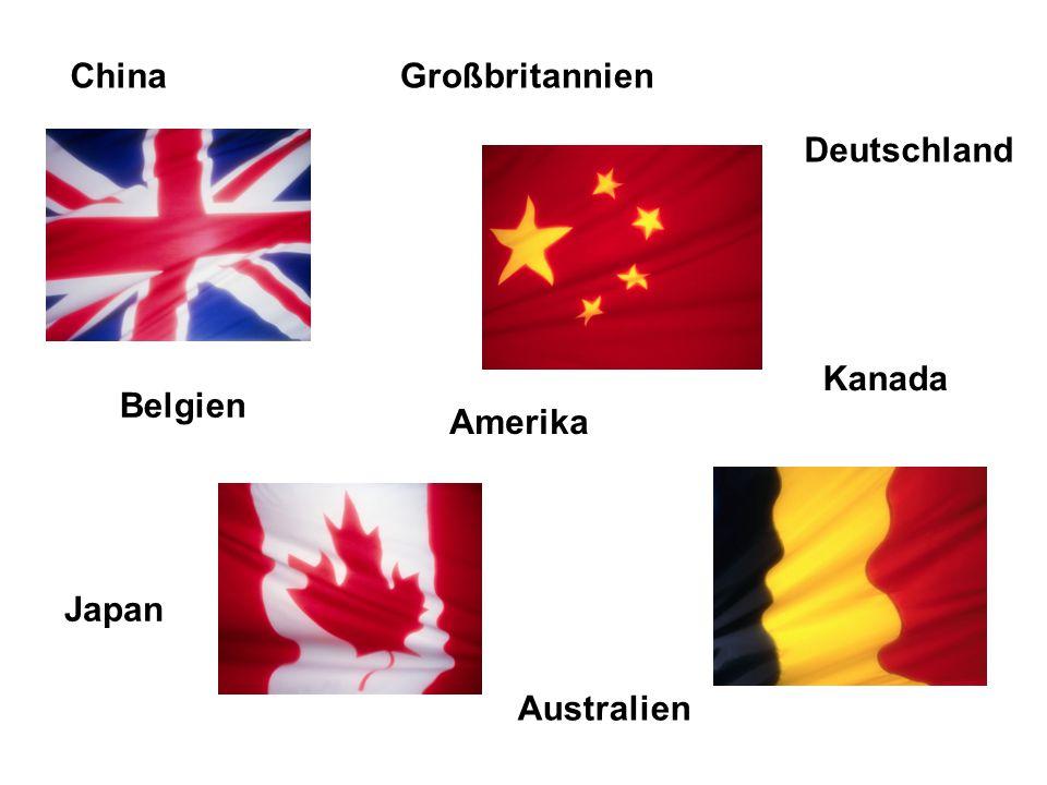 Deutschland Belgien Großbritannien Amerika Kanada Australien China Japan