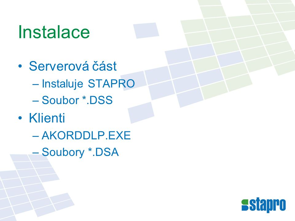 Instalace klienta Do NISALCLI napojit PC na klíč –ADMIN – Konfigurace/Správa licenčních klíčů AKORDDLP.EXE na stanici –Průvodce najde v NISALCLI zadané PC Zapíše klíč do registry