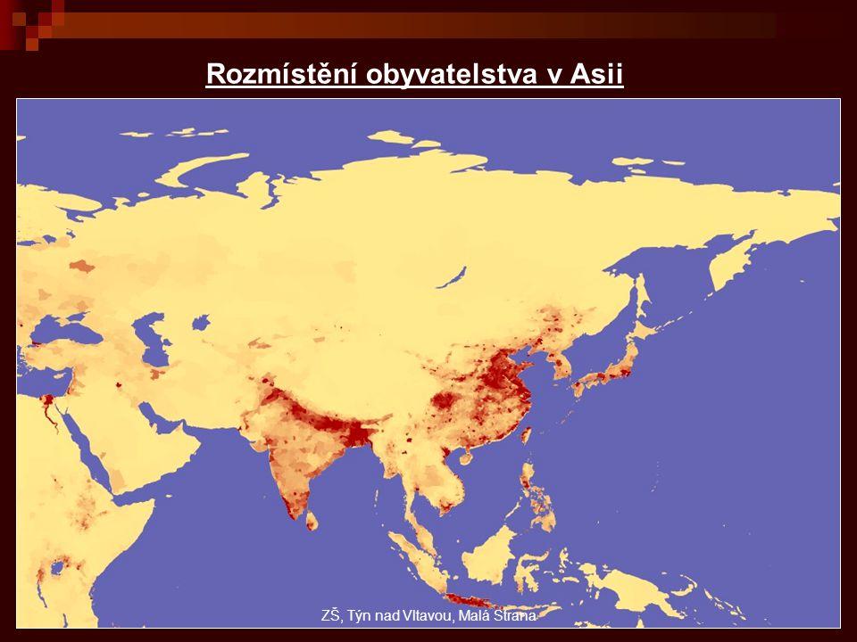 Rozmístění obyvatelstva v Asii ZŠ, Týn nad Vltavou, Malá Strana