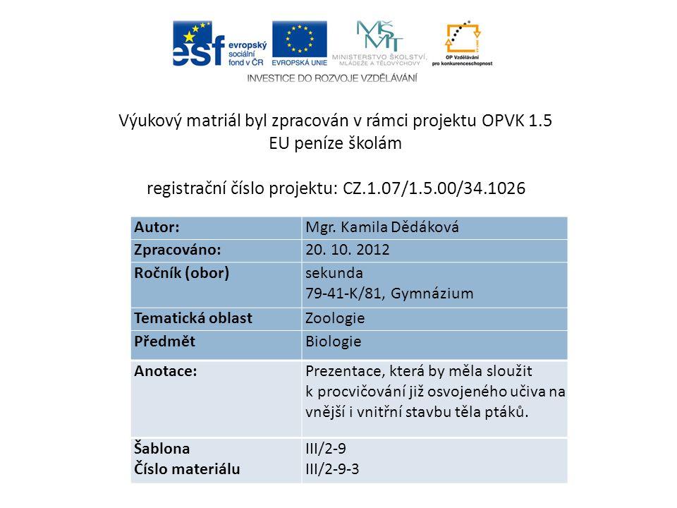 Autor: Mgr.Kamila Dědáková Zpracováno: 20. 10.