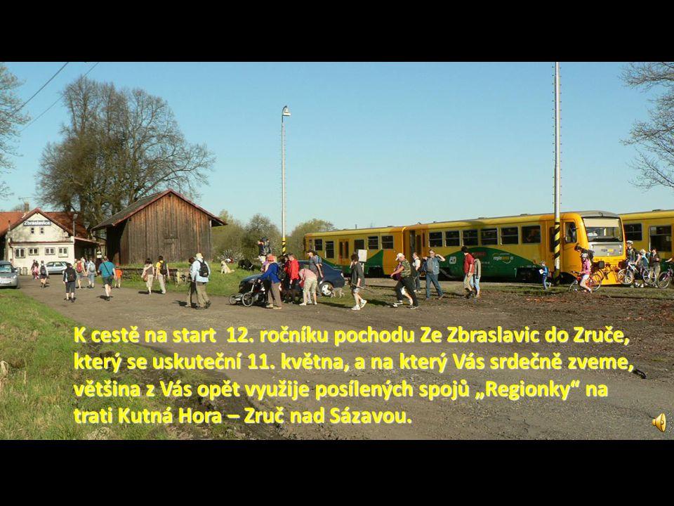 K cestě na start 12. ročníku pochodu Ze Zbraslavic do Zruče, který se uskuteční 11.