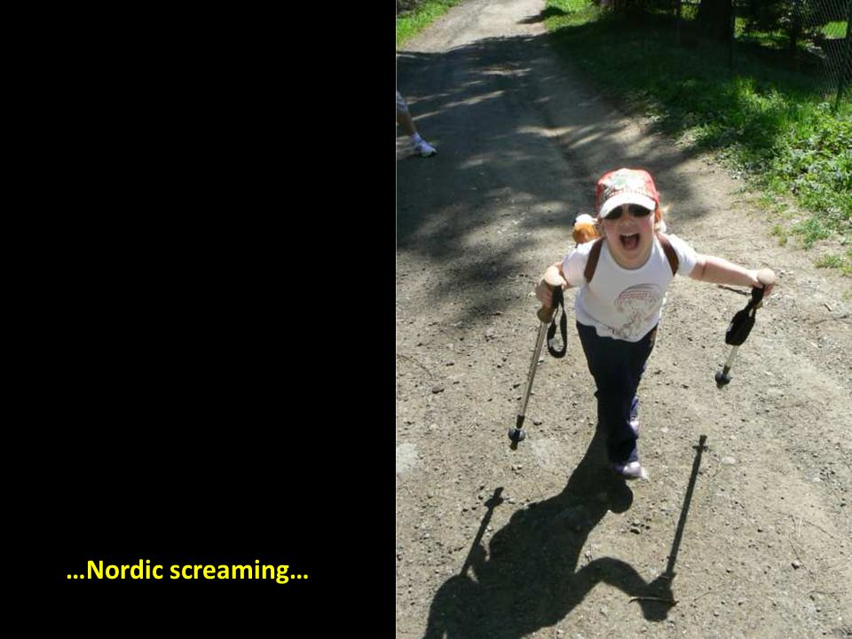 …Nordic screaming…