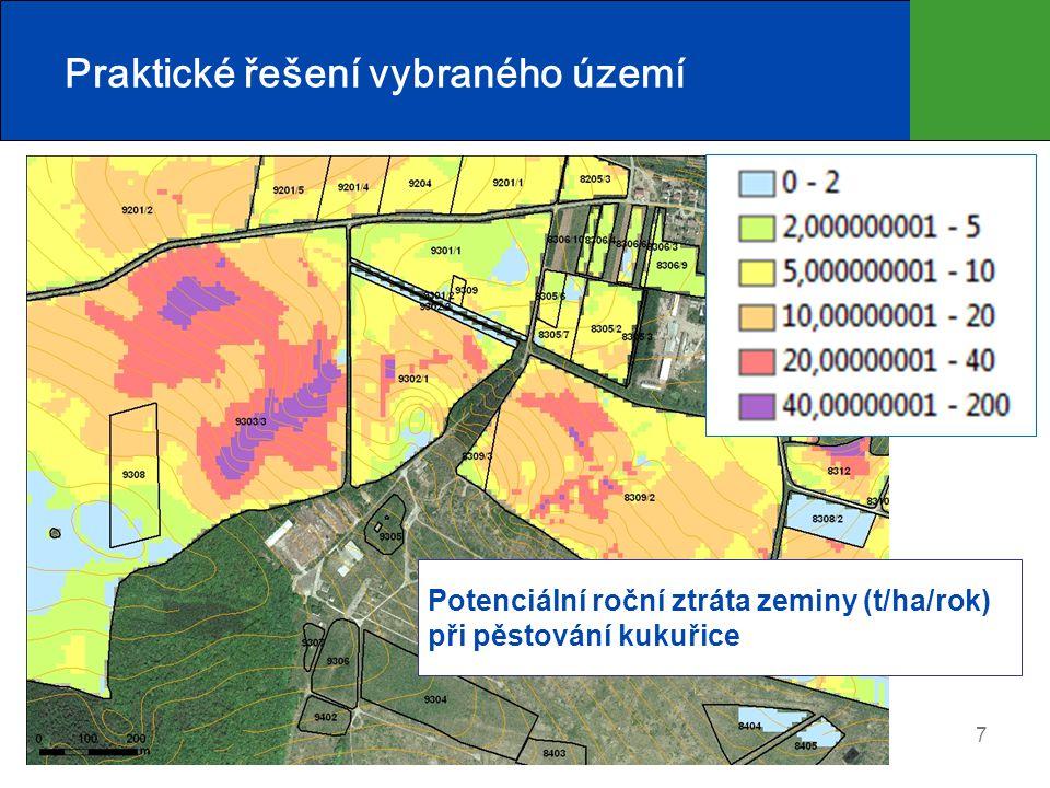 7 Praktické řešení vybraného území Potenciální roční ztráta zeminy (t/ha/rok) při pěstování kukuřice