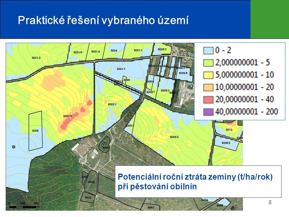 8 Praktické řešení vybraného území Potenciální roční ztráta zeminy (t/ha/rok) při pěstování obilnin