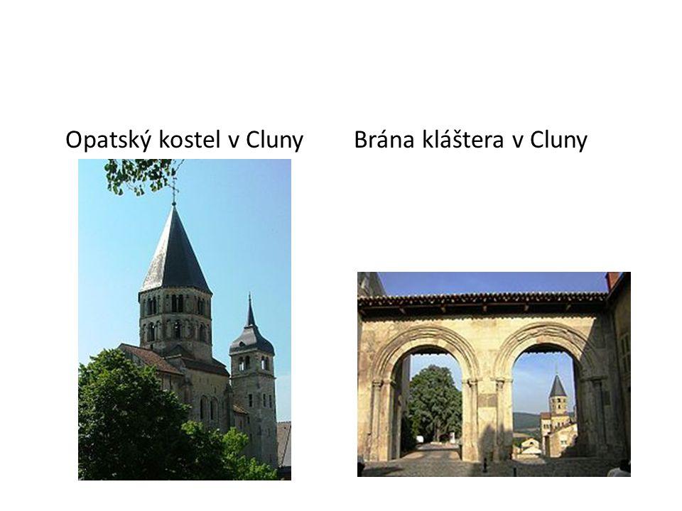 Opatský kostel v ClunyBrána kláštera v Cluny