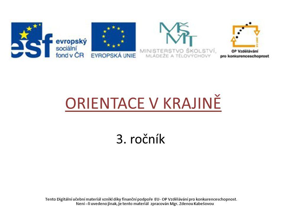 Tento Digitální učební materiál vznikl díky finanční podpoře EU- OP Vzdělávání pro konkurenceschopnost.
