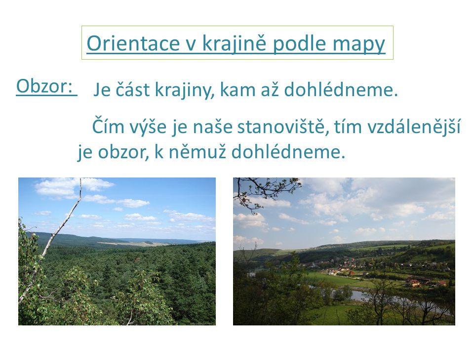 Orientace v krajině podle mapy Obzor: Je část krajiny, kam až dohlédneme.