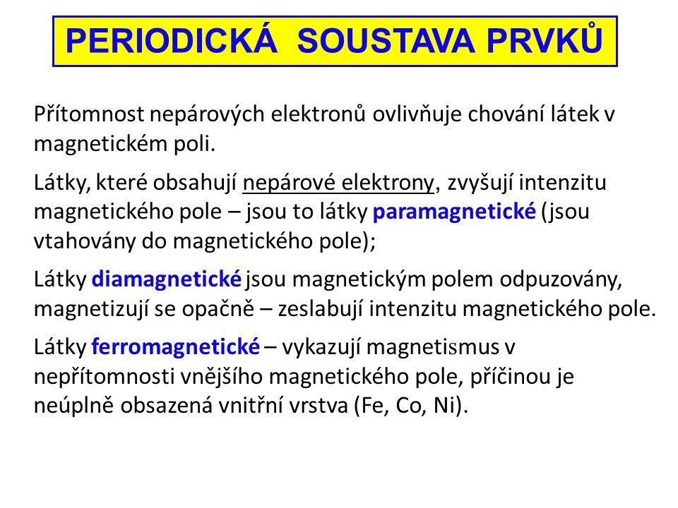 Přítomnost nepárových elektronů ovlivňuje chování látek v magnetickém poli. Látky, které obsahují nepárové elektrony, zvyšují intenzitu magnetického p