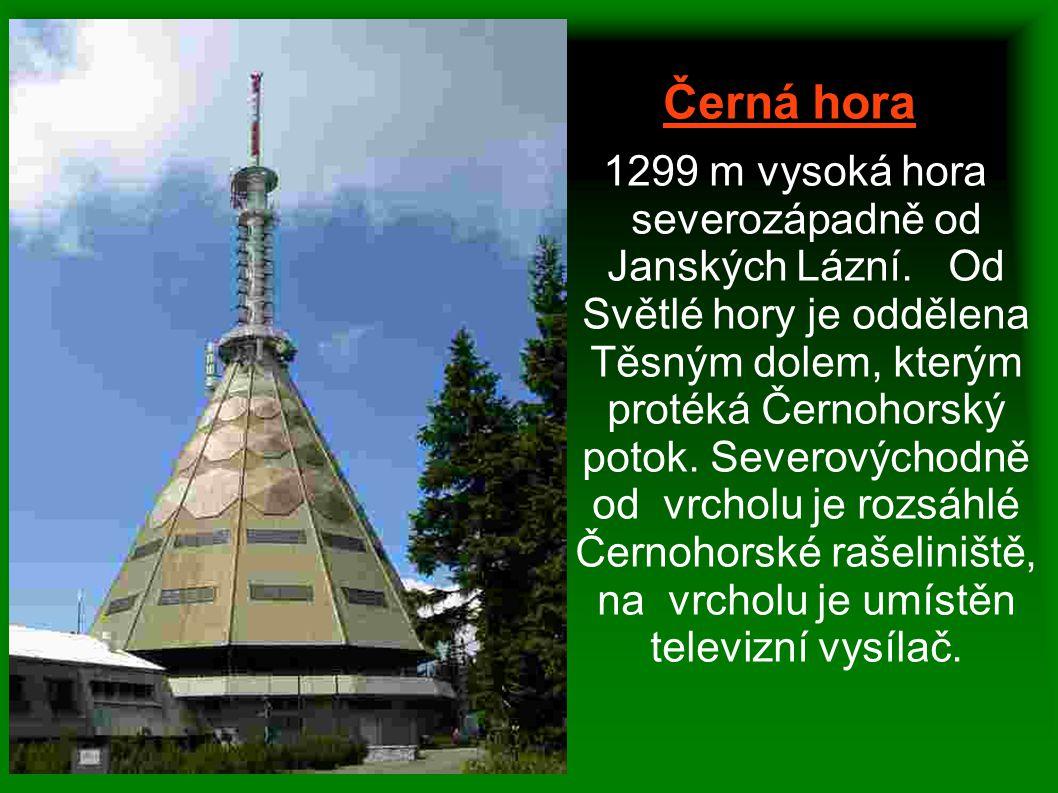 Černá hora 1299 m vysoká hora severozápadně od Janských Lázní. Od Světlé hory je oddělena Těsným dolem, kterým protéká Černohorský potok. Severovýchod