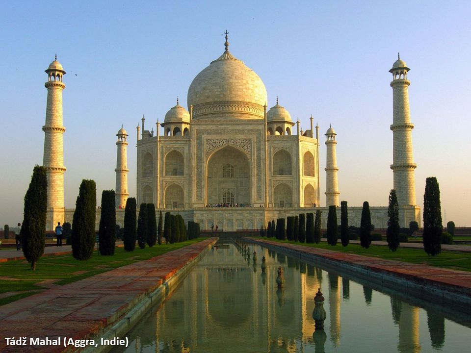 Tádž Mahal (Aggra, Indie)