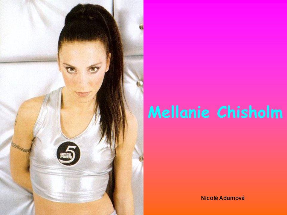 Nicolé Adamová Mellanie Chisholm