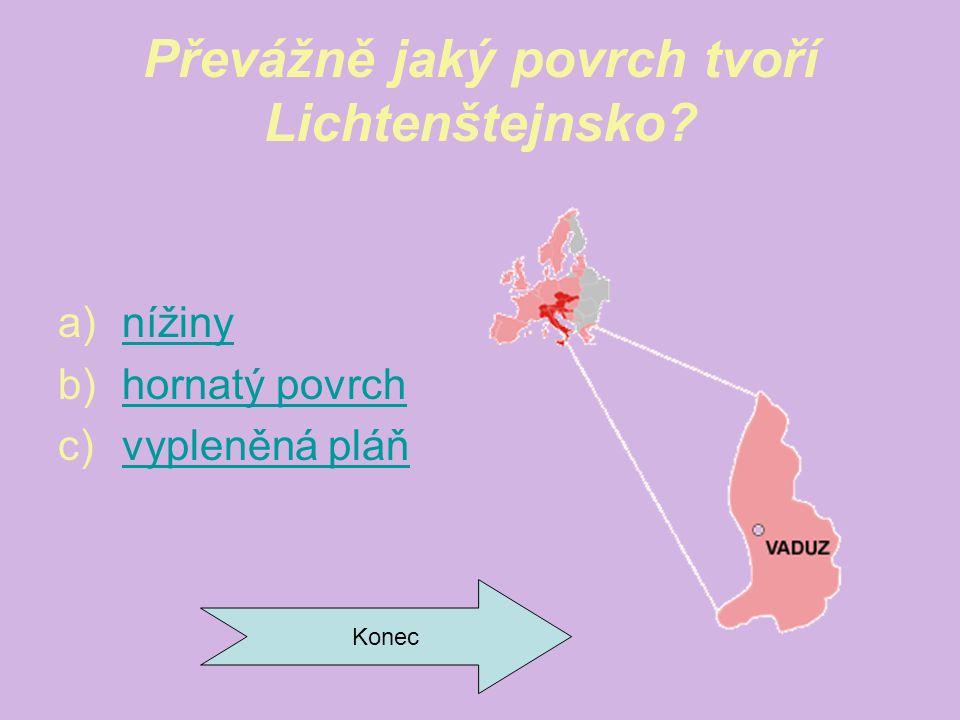 Převážně jaký povrch tvoří Lichtenštejnsko.