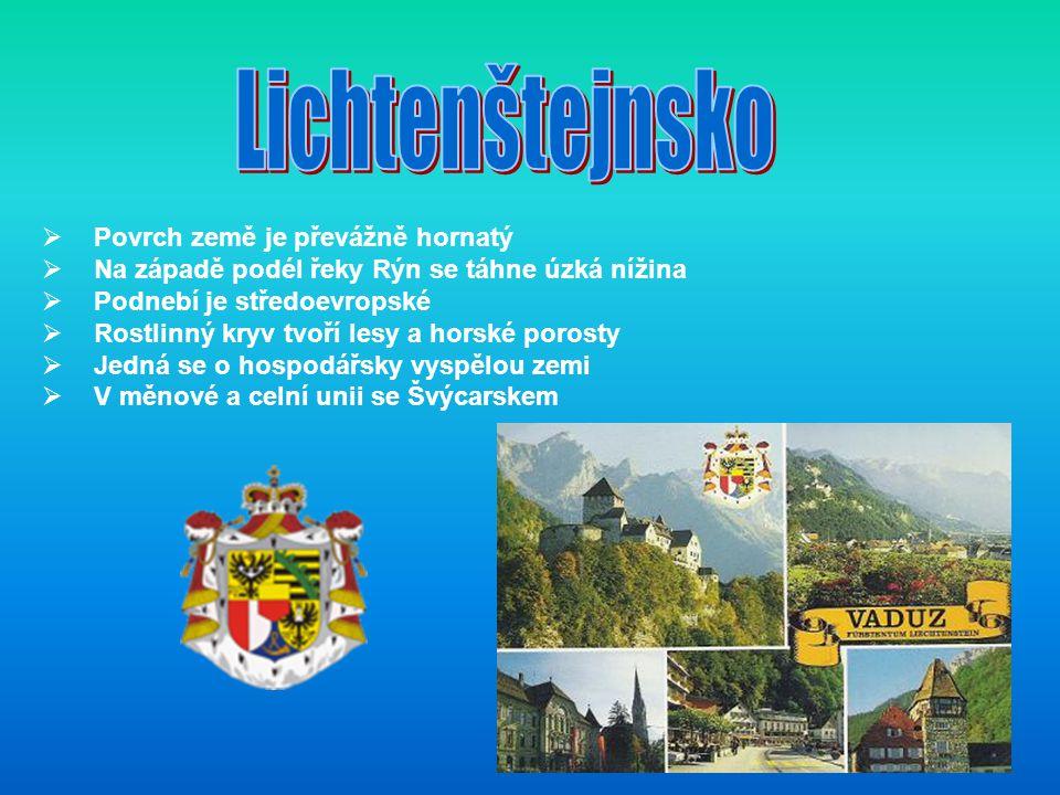  Povrch země je převážně hornatý  Na západě podél řeky Rýn se táhne úzká nížina  Podnebí je středoevropské  Rostlinný kryv tvoří lesy a horské porosty  Jedná se o hospodářsky vyspělou zemi  V měnové a celní unii se Švýcarskem